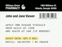 Adult Swim Prescription