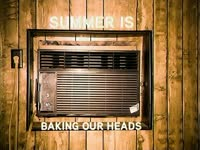 Summer Baking Our Heads