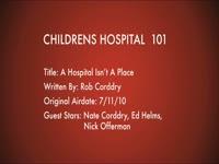 Children's Hospital Ep. 101