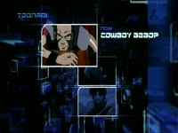 Toonami 2.0 Now Cowboy Bebop 4
