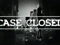 Case Closed is Next