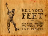 Kill Your Feet