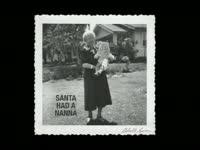 Holidays: Santa Had a Nanna