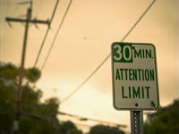 30 Min Attention Limit
