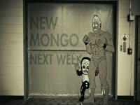 New Mongo Next Week