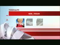 Toonami Now Trigun