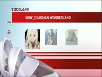 Toonami Now Deadman Wonderland
