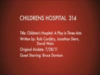 Children's Hospital Ep. 314