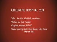 Children's Hospital Ep. 203