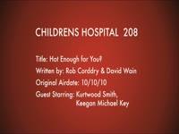 Children's Hospital Ep. 208
