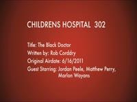 Children's Hospital Ep. 302