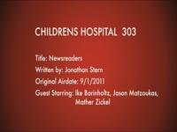 Children's Hospital Ep. 303