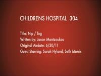 Children's Hospital Ep. 304