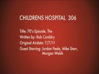 Children's Hospital Ep. 306