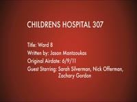 Children's Hospital Ep. 307