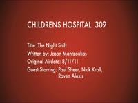Children's Hospital Ep. 309