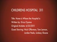 Children's Hospital Ep. 311