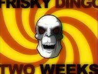 New Frisky Dingo