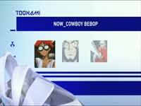 Toonami Now Cowboy Bebop 05