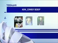 Toonami Now Cowboy Bebop 07
