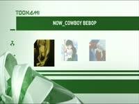 Toonami Now Cowboy Bebop 10