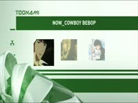 Toonami Now Cowboy Bebop 09