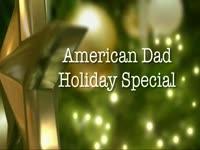 Holiday Special: American Dad