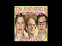 Tim and Eric 2014 Tour Dates